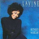 Lavine Hudson - Between Two Worlds
