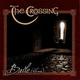 THE CROSSING - Baile (Home)