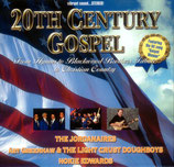 20th Century Gospel (The Jordanaires, The Blackwood Brothers Quartet, Art Greenhaw & The Light Crust Doughboys, Nokie Edwards)