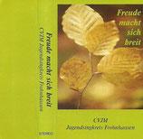 Jugendsingkreis Frohenhausen - Freude macht sich breit