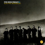 FIVE IRON FRENZY 2 - Electric Boogaloo