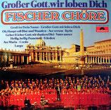 Fischer Chöre - Grosser Gott wir loben Dich