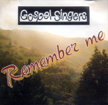 Gospel Singers - Remember me