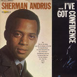 Sherman Andrus - i've Got Confidence
