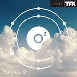TFK - OXYGEN
