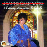 Joanne Cash - I'll Always Have Jesus To Talk To
