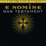 E NOMINE - Das Testament (Special Gold Edition)