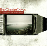 The Classic Crime - Seattle Sessions (EP)