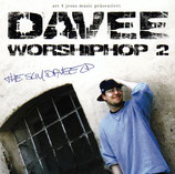 DAVEE : Worship HipHop 2