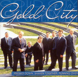 Gold City - Pressed down Shaken together Running over -