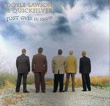 Doyle Lawson & Quicksilver - Just Over In Heaven -