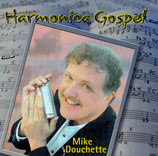 Mike Douchette - Harmonica Gospel
