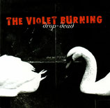 The Violet Burning - Drop-Dead