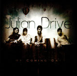 JULIAN DRIVE - My Coming Day