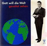 Reinhold Ulonska - Gott will die Welt gerettet sehen + Unser Leben wie ein Geschwätz (Ansprachen)