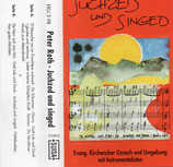 Peter Roth / Evang.Kirchenchor Uznach - Juchzed und singed