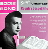 Eddie Bond - Greatest Country Gospel Hits