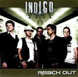 INDIGO - Reach Out