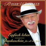 Roger Whittaker - Einfach leben Dankeschön (2-CD)