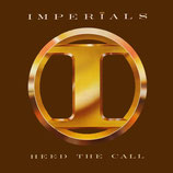 Imperials - Heed the Call