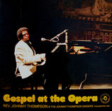 The Johnny Thompson Singers - Gospel at the Opera