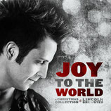Lincoln Brewster - Joy To The World : A Christmas Collection