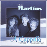 The Martins - An A Capella Hymns Collection