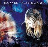 Isgaard - Playing God