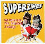 Superzwei - Die Rückkehr der Heiligen 2 Könige