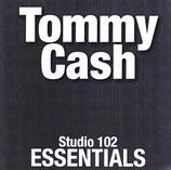 Tommy Cash - Studio 102 Essentials