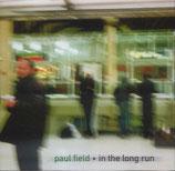 Paul Field - In The Long Run