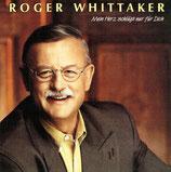 Roger Whittaker - Mein Herz schlägt nur für Dich