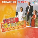 Echt einmalig : Kindersongs von Johannes M.Roth
