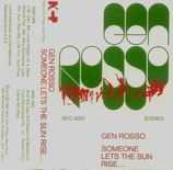 Gen Rosso - Someone Lets The Sun Rise