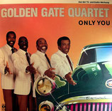 Golden Gate Quartet - Only You
