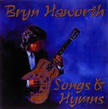 Bryn Haworth - Songs and Hymns