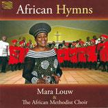 Mara Louw & The African Methodist Choir - African Hymns