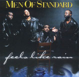 Men Of Standard - Feels Like Rain