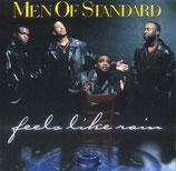Men Of Standard - Feels Like Rain