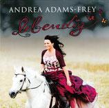 Andrea Adams-Frey - Lebendig