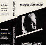 Marcus Abplanalp - Smiling Faces (MC)