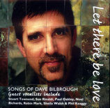 Dave Bilbrough - Let There Be Love