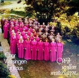 Wir singen für Jesus Chor - Wir wollen weitersagen