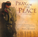 Paul Wilbur - Pray For The Peace of Jerusalem