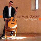 Markus Dolder - i syr Gägewart