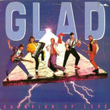 Glad - Champion of Love