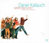 Daniel Kallauch - Nimm mich mit