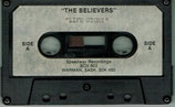 THE BELIEVERS - Life Story