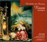 Oberwalliser Vokalensemble - Da haben die Dornen Rosen getragen