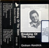 Graham Kendrick - Breaking Of The Dawn